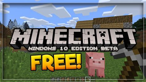 how to get minecraft pe for free on android how to get minecraft windows 10 edition for free