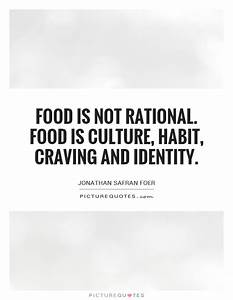 Craving Quotes ... Identity And Society Quotes