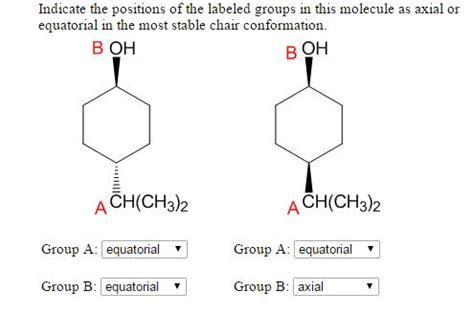 most stable chair conformation axial or equatorial indicate the of the labeled groups in th