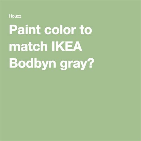 bodbyn gray paint 1000 images about south end best end on pinterest 222