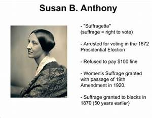 SUSAN B. ANTHONY - Biography Cause of Interest
