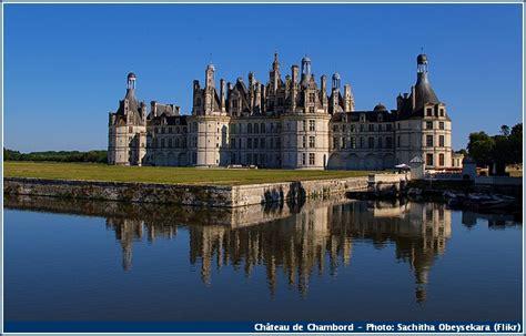 chambre d hote a blois 7 châteaux de la loire à visiter dans la région de blois