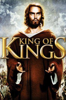 king  kings  nicholas ray synopsis