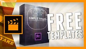 simple titles is available for premiere pro cs6 cinecomnet With adobe premiere titles templates