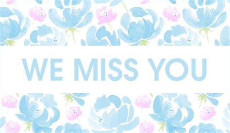 Create your custom miss you cards today with blue mountain! Free We Miss You eCard - eMail Free Personalized Miss You Cards Online
