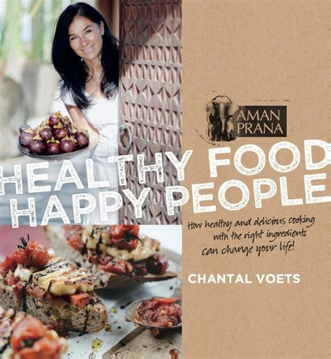 cuisine chantal healthy food chantal voets door chantal voets