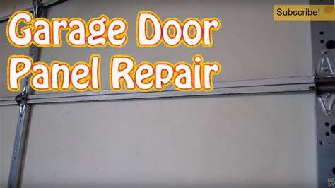 how to fix garage door panel diy how to repair or replace a single garage door panel