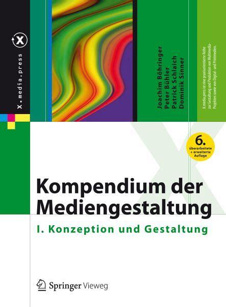 Kompendium der Mediengestaltung (eBook, PDF) von Joachim Böhringer; Peter Bühler; Patrick ...