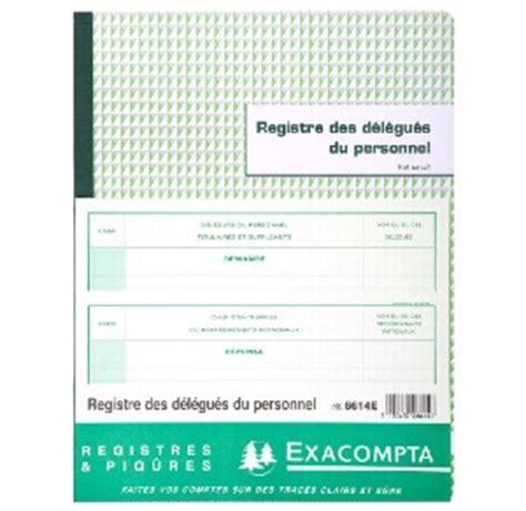 bureau registre des entreprises exacompta 6614e registre des d 233 l 233 gu 233 s du personnel 24x32cm 30 feuilles