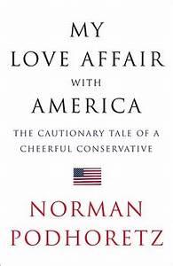 My Love Affair with America eBook by Norman Podhoretz ...