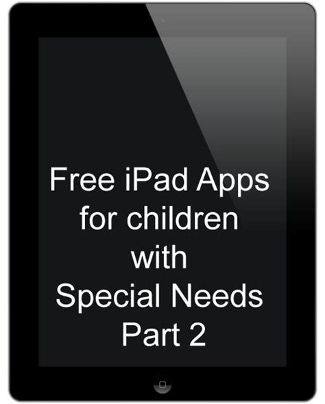 list of free apps for children with special needs 818 | abc0b96da109f0acf79be17d2a8a5e29