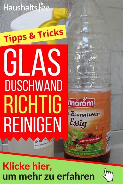 kalk glasduschwand richtig reinigen wohnung glasduschwand reinigen glasdusche reinigen
