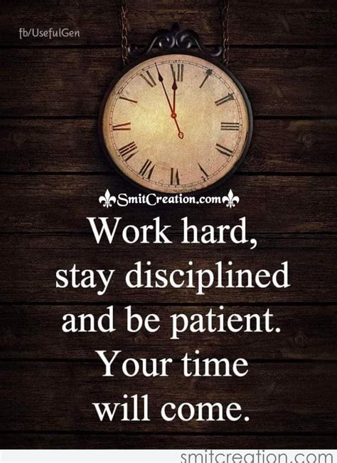 work hard stay disciplined   patient  time