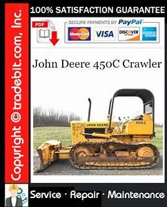 John Deere 450c Crawler Service Repair Manual Download