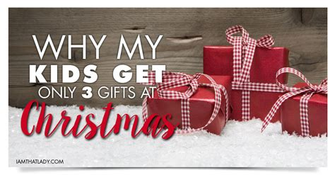 christmas is not about the gifts all about the 3 gift rule and why we do it