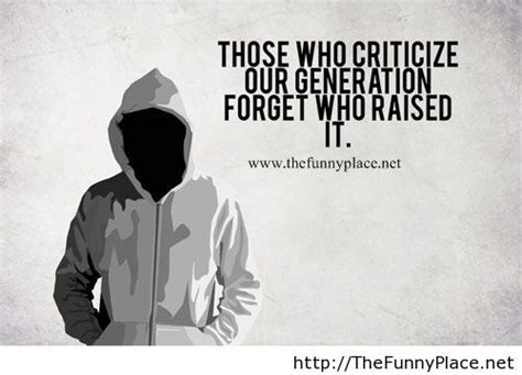 generation quote thefunnyplace