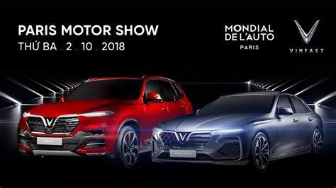 Vinfast World Premiere At Paris Motor Show 2018