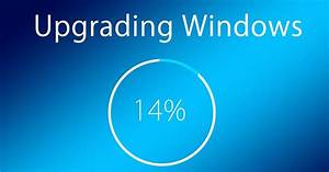 How To Fix Windows 10 Installation Stuck During Upgrade