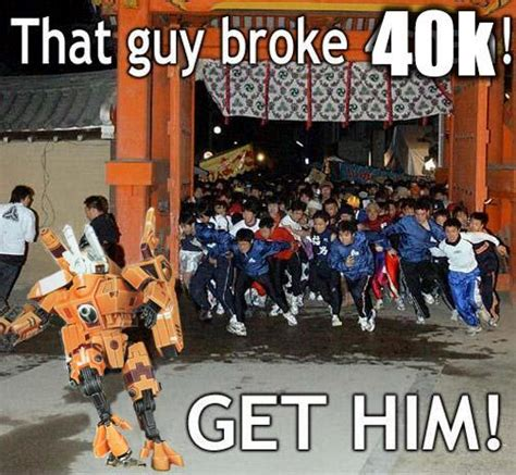 Tau Memes - warhammer 40k memes page 264 warhammer 40 000 eternal crusade official forum