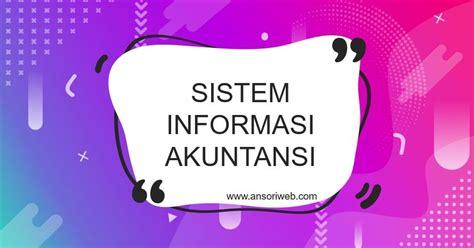 Sistem informasi akuntansi, sebagaimana yang dituliskan sebelumnya, merupakan sebuah sistem untuk pencatatan dan pengumpulan data keuangan perusahaan. Pengertian Sistem Informasi Akuntansi : Komponen, Tujuan ...