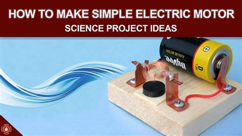 Electric Motor Experiment by How To Make Simple Electric Motor Science Project Ideas