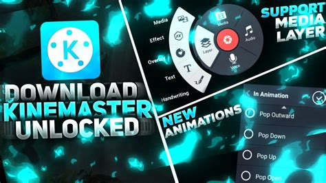 kinemaster version mod unlocked media layer new animations support 4k kinemaster pro apk