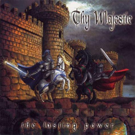 Thy Majestie  The Lasting Power  Encyclopaedia Metallum