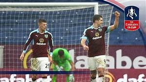 Burnley 2-0 Bristol City - Emirates FA Cup 2016/17 (R4 ...