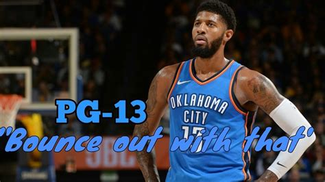 Paul George (pg-13) Mix-