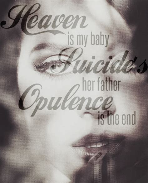 opulence lyrics 17 best images about opulence is the end on h