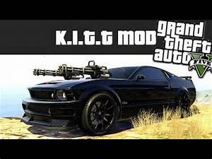 Meilleure Voiture Gta 5 : knight rider k i t t mod gta v mod la meilleure voiture du monde youtube ~ Medecine-chirurgie-esthetiques.com Avis de Voitures
