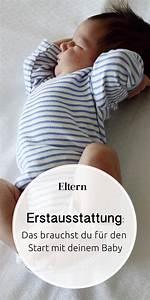 Was Braucht Man Für Alexa : baby erstausstattung alles f r den start mit kind ~ Jslefanu.com Haus und Dekorationen