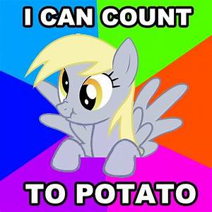 """I fixed the """"I can count to potato"""" meme to make it less ..."""