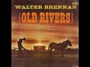 Old Rivers~Walter Brennan.wmv - YouTube