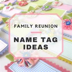 family reunion name tag ideas