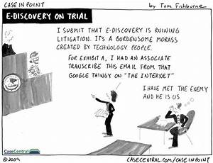 eDiscovery on trial | eDiscovery Cartoons - Case in Point ...