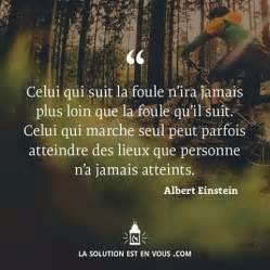 citation sur albert solution citations einstein est vous qui foule celui nos une personne qu seul suit quotes jamais loin