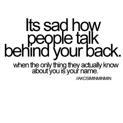 Quotes Friends Talk Back Your Behind
