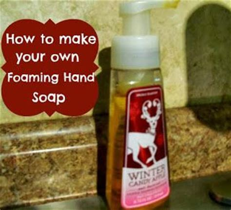 how to make your own soap diy how to make your own foaming hand soap gardens soaps and foaming hand soaps