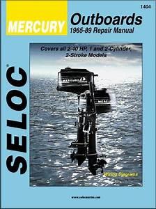 Mercury Outboard Repair Manual 2-40 Hp 1965-1989