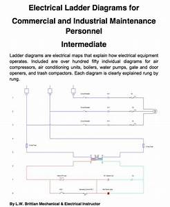 Electrical Ladder Diagrams Formercial And Industrial Maintenance Personnel Intermediate