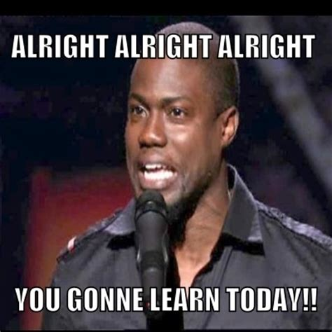 Hart Meme - kevin hart love him i say this way too much baaabes pinterest next day much and