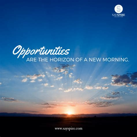 quote  opportunity  horizon    morning
