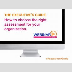 Ultimate Guide In Choosing The Right Assessment For Your