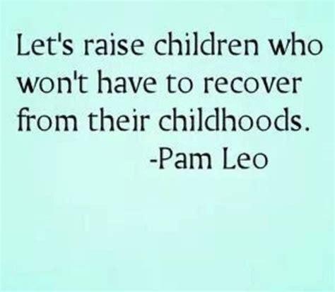 parenting quotes  pinterest inspirational