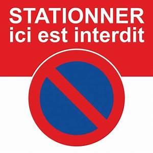 Autocollant Interdiction De Stationner : autocollant interdiction de stationner ici car c 39 est interdit ~ Medecine-chirurgie-esthetiques.com Avis de Voitures