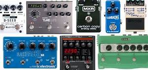 Best Delay Pedals  Ultimate Buyer U0026 39 S Guide To Delay