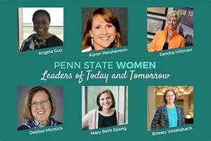 Penn State Women: Leaders of Today and Tomorrow panelists ...