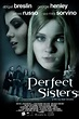 Perfect Sisters - Wild About Movies