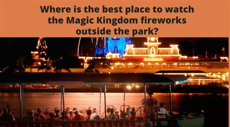 whats place magic kingdom fireworks park